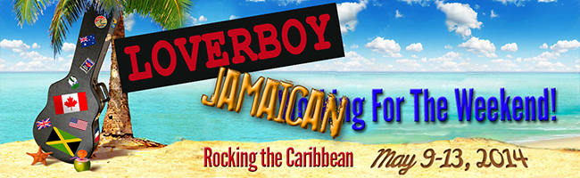 Guest Post Rock the Caribbean Loverboy