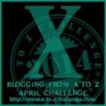 A-Z Challenge X