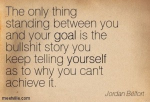 The only thing standing between you and your goal..