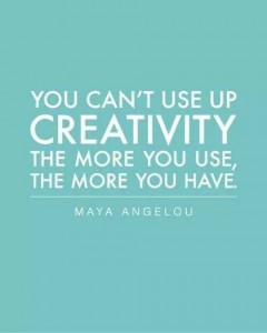 Quotes the more creativity you use