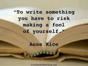 Quote Writing Ann Rice Make a fool