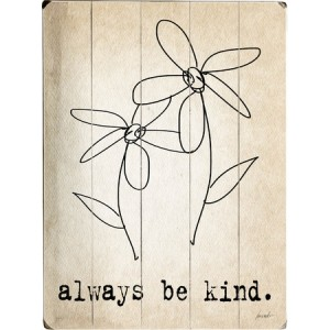 Quote always be kind