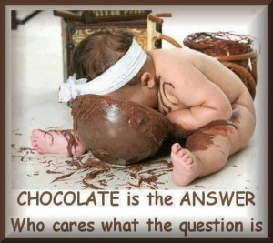 Chocolate is the reason
