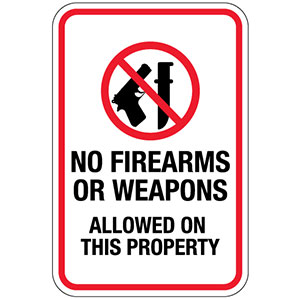 Weapons not permitted sign