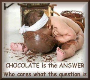 Chocolate is the reason