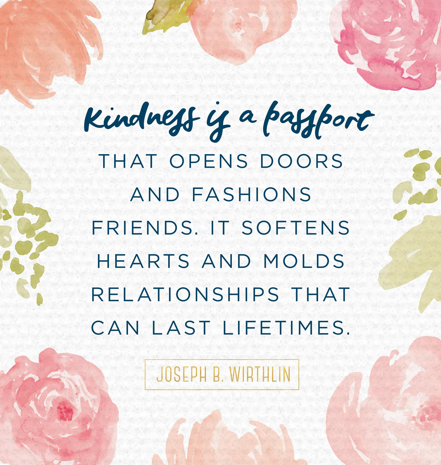Inspirational Quotes For Kindness Day: Kindness Is A Passport…