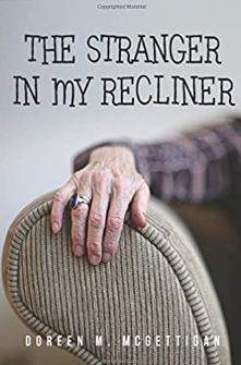 The Stranger In My Recliner by Doreen McGettigan